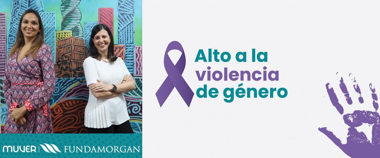FUNDAMORGAN Y MUVER LANZAN CAMPAÑA PARA APOYAR A MUJERES QUE SUFREN DE VIOLENCIA
