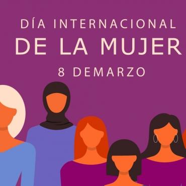 Conmemorando el 8 de marzo, Día Internacional de la Mujer